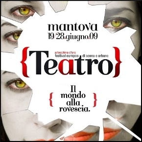 Teatro Festival Mantova 2009