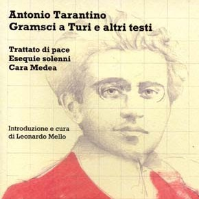 Gramsci a Turi e altri testi - Antonio Tarantino