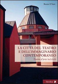 La città del teatro