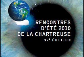 Rencontres d'été 2010 La Chartreuse
