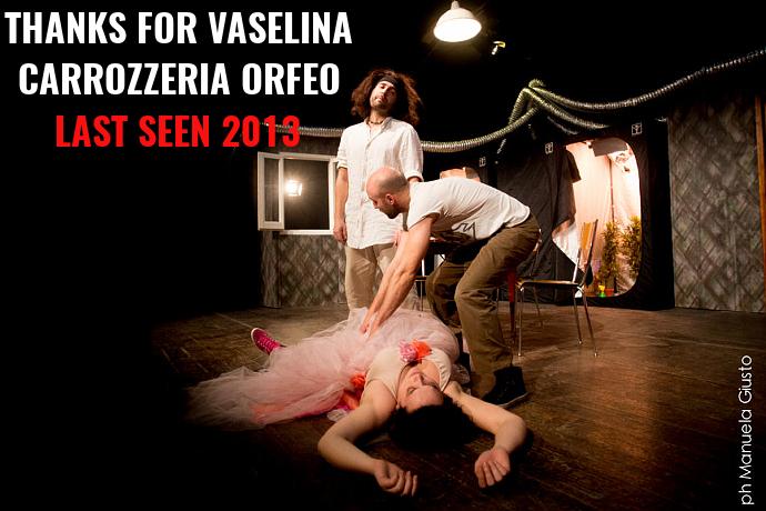Last Seen 2013 - Thanks for vaselina