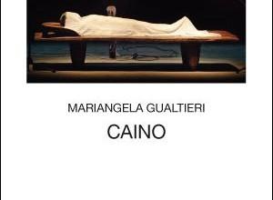 Mariangela Gualtieri: Caino