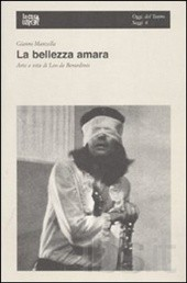 Gianni Manzella: La bellezza amara