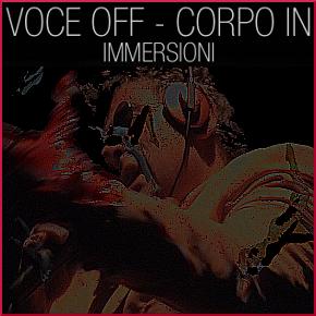 Voce Off - Corpo In (Giancarlo Cauteruccio)