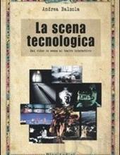 Andrea Balzola: La scena tecnologica