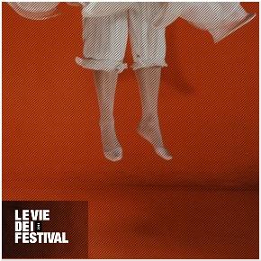 Le vie dei festival 2011