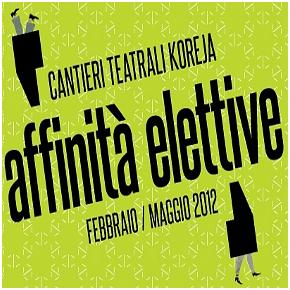 Affinità Elettive (teatrokoreja.it)