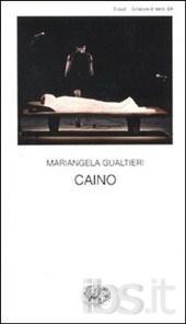 Caino - Mariangela Gualtieri