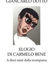 Elogio di Carmelo Bene