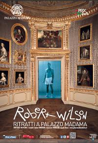Robert Wilson - Ritratti a Palazzo Madama: la locandina