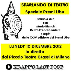 Sparlando di teatro - Speciale Premi Ubu 2012