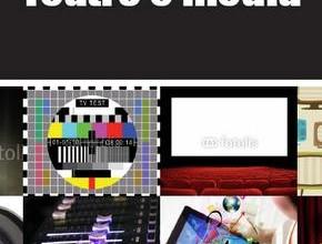 Teatro e media (photo: felicieditore.it)