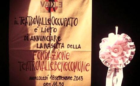 La nascita della Fondazione Teatro Valle Bene Comune