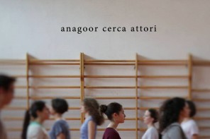 Anagoor cerca giovani attori
