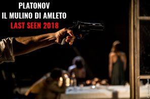 Last Seen 2018 - Platonov